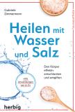 Heilen mit Wasser und Salz, Gabriele Zimmermann