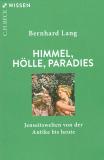 Himmel, Hölle, Paradies, Bernhard Lang