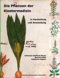 Die Pflanzen der Klostermedizin