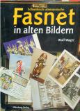Antiquariat: Schwäbisch-alemannische Fasnet in alten Bildern, Wulf Wager