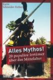 Alles Mythos!, Karin Schneider-Ferber