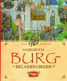 Handbuch Burgbelagerungen, O. Wagener