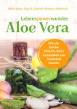 Lebenspowerwunder Aloe Vera, S.M. Engl, G. M. Reichard