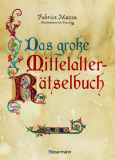 Das große Mittelalter-Rätselbuch, Fabrice Mazza