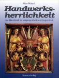 • Antiquariat • Handwerksherrlichkeit, Otto Wutzel