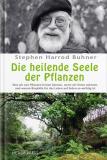 Die heilende Seele der Pflanzen, Stephan H. Buhner