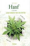 Nutzpflanze Hanf - Wohltuendes aus der Natur, Andreas Ehrlich