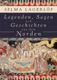 Legenden, Sagen und Geschichten aus dem Norden, Selma Lagerlöf