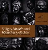 • Einzelstück • Das Lachen in Kunst und Kultur des Mittelalters, Winfried Wilhelmy