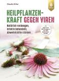 Heilpflanzenkraft gegen Viren, Claudia Ritter