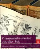Pflanzengeheimnisse aus alter Zeit, Gertrud Scherf