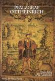 • Antiquariat • Pfalzgraf Ottheinrich (2202)