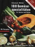 Einzelstück: 100 Gemüsespezialitäten , Ekkehard Müller