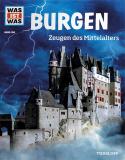 WAS IST WAS Band 106: Burgen, Andrea Schaller
