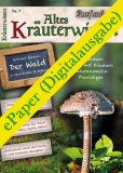 Altes Kräuterwissen Nr. 07 (ePaper)