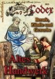 Karfunkel Codex Nr. 09: Altes Handwerk
