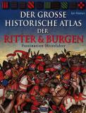 Der große historische Atlas der Ritter und Burgen, Ian Barnes