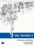 Der Tanzbär Band 3 (mit CD), Teuscher, Dietz