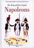 Die Kaiserliche Garde Napoleons, Philip Haythornwaite, Bryan Fos