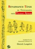 Renaissance-Tänze der Orchesographie nach Thoinot Arbeau, m. Aud