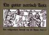 Ein gutter nerrisch Tantz Bd.2, Martina Sirtl