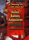 Heilen, Bannen, Amputieren, Fridolin Feineiß, Jan H.Sachers