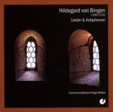 Hildegard von Bingen: Lieder und Antiphonen, Hildegard von Binge