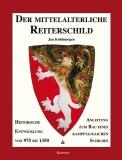 Der Mittelalterliche Reiterschild, J. Kohlmorgen