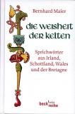 Die Weisheit der Kelten, Bernhard Maier
