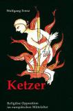 Antiquariat: Ketzer, Wolfgang Frenz