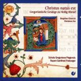 CD: Christus natus est, FRIEBERGER, SCHOLA GREGORIANA PAGENSIS