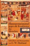 Hausarzneimittel gegen alle Krankheiten der Menschen, C. W. Hufeland
