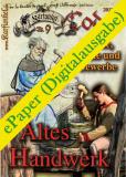 Karfunkel Codex Nr. 09: Altes Handwerk (ePaper)