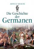 Die Geschichte der Germanen, Arnulf Krause