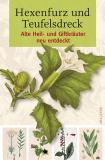 Hexenfurz und Teufelsdreck, G. und M. Haerkötter