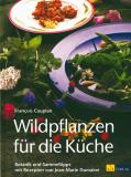 Wildpflanzen für die Küche, Francois Couplan
