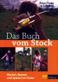 Das Buch vom Stock, Fiona Danks, J Schofield