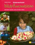 Kinderwerkstatt Wildpflanzenküche, Violette Tanner