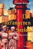 Die gefangenen Seelen, Günter Krieger