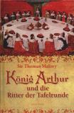 König Arthur und die Ritter der Tafelrunde, Sir Thomas Malory