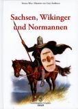 Sachsen, Wikinger und Normannen, Terence Wise/ Illustrationen von Gerry Embleton