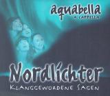 CD: Nordlichter - klanggewordene Sagen, aquabella