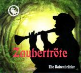 CD: Die Rabenbrüder, Die Zaubertröte