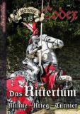 Karfunkel Codex Nr. 15 Das Rittertum