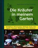 Die Kräuter in meinem Garten, Siegrid Hirsch, Felix Grünberger