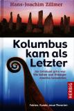 Kolumbus kam als Letzter, Hans-Joachim Zillmer