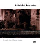 Archäologie in Niedersachsen (2005). Hauswerk, Handwerk, Manufaktur