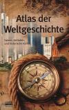Kleiner Atlas der Weltgeschichte