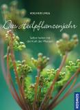 Das Heilpflanzenjahr, Adelheid Lingg