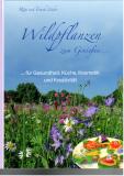 Wildpflanzen zum Genießen..., Rita und Frank Lüder